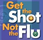 Get the Shot Not the Flu